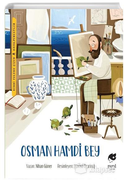 Osman Hamdi Bey Nihan Guner Piril Cocuk 9786056972843