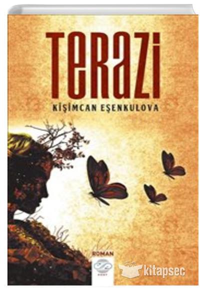 Terazi Kisimcan Esenkulova Post Yayin 9786059444835