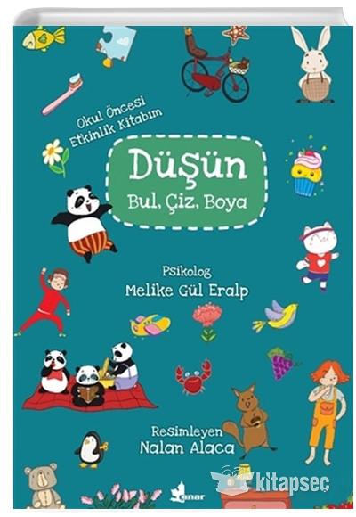 Dusun Bul Ciz Boya Okul Oncesi Etkinlik Kitabim Melike Gul Eralp