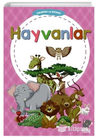 Cikartma Ve Boyama Hayvanlar Birsen Gunduz Pay Kitap 9786057672391
