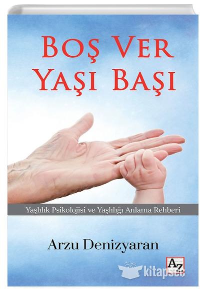 Bos Ver Yasi Basi Arzu Denizyaran Az Kitap 9786257987141